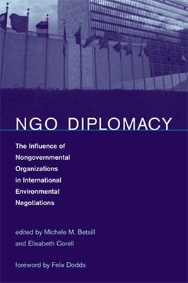 NGO Diplomacy: The Influence of Nongovernmental Organizations in International Environmental Negotiations Cover Image