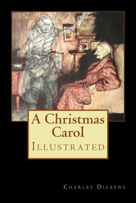A Christmas Carol: Illustrated Cover Image