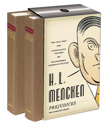 H. L. Mencken: Prejudices: The Complete Series: A Library of America Boxed Set Cover Image
