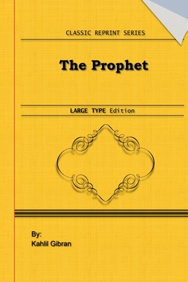 The Prophet: Large Print Edition: Classic Novel Reprint Cover Image