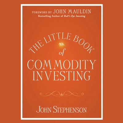 The Little Book of Commodity Investing Lib/E Cover Image
