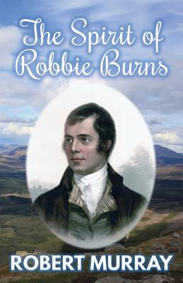 The Spirit of Robbie Burns Cover Image