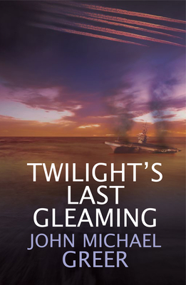 Twilight's Last Gleaming: Updated Edition Cover Image