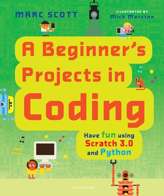 A Beginner's Projects in Coding Cover Image
