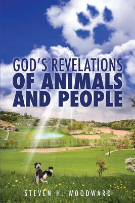 God's Revelations Of Animals And People Cover Image