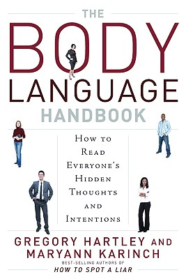 The Body Language Handbook: How to Read Everyone's Hidden Thoughts and Intentions Cover Image