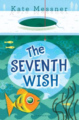 Book jacket for Kate Messner's The Seventh Wish