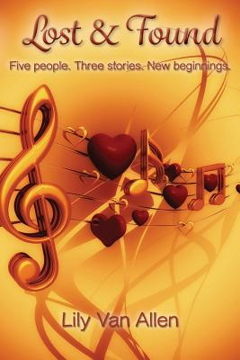 Lost & Found: Five People. Three Stories. New Beginnings. Cover Image