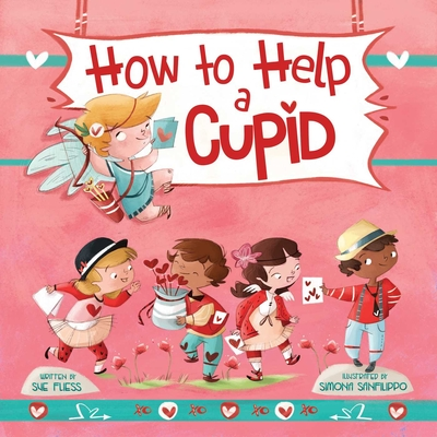 Cover for How to Help a Cupid (Magical Creatures and Crafts #7)