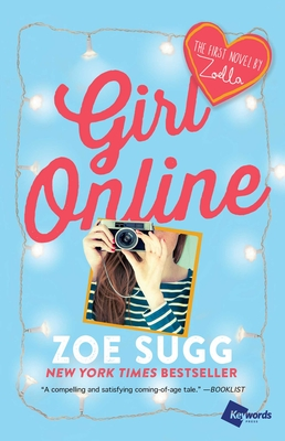 Girl Online: The First Novel by Zoella (Girl Online Book #1) Cover Image