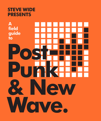 A Field Guide to Post-Punk & New Wave Cover Image
