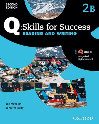 Q: Skills for Success Reading and Writing Level 2 Student Book B Cover Image
