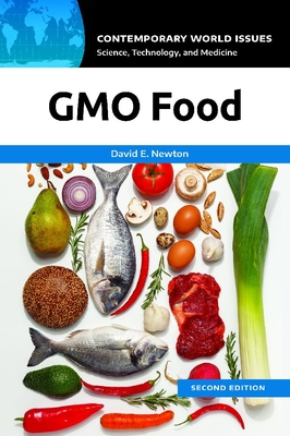 GMO Food: A Reference Handbook (Contemporary World Issues) Cover Image
