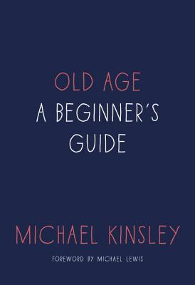 Old Age: A Beginner's Guide Cover Image
