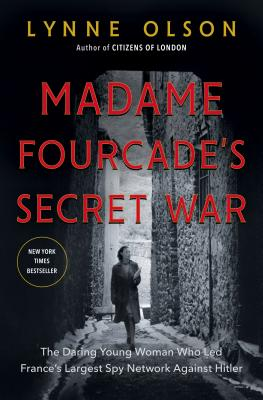 Madame Fourcade's Secret War cover image