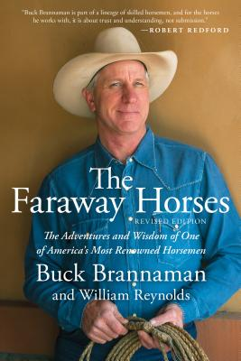 Faraway Horses: The Adventures and Wisdom of One of America's Most Renowned Horsemen Cover Image