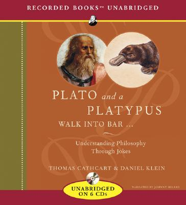 Plato and a Platypus Walk Into a Bar...: Understanding Philosopy Through Jokes Cover Image