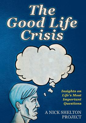 The Good Life Crisis Cover
