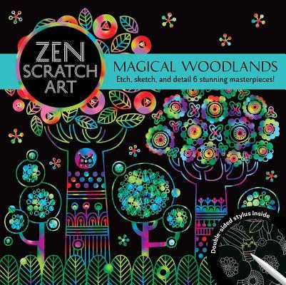 Zen Scratch Art: Magical Woodlands Cover Image