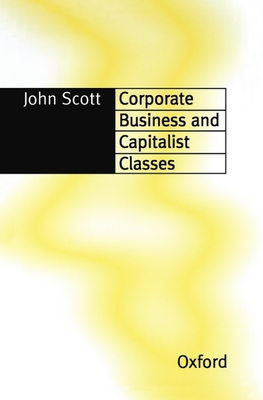Corporate Business and Capitalist Classes Cover