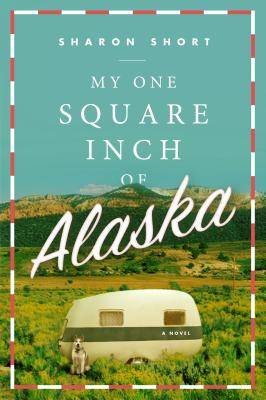 My One Square Inch of Alaska Cover