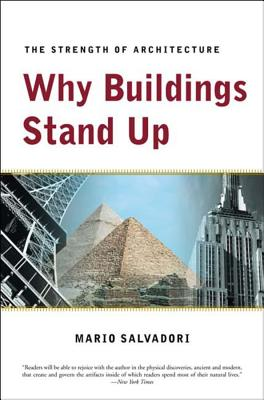 Why Buildings Stand Up: The Strength of Architecture Cover Image