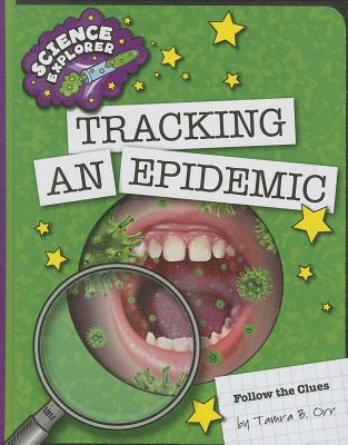Tracking an Epidemic (Science Explorer) Cover Image