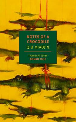 Notes of a Crocodile (NYRB Classics) Cover Image