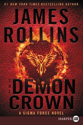 The Demon Crown: A Sigma Force Novel (Sigma Force Novels #12) Cover Image