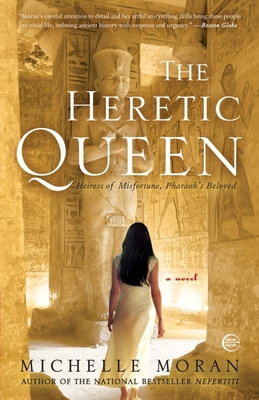 The Heretic Queen: A Novel (Egyptian Royals Collection #2) Cover Image