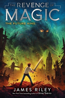 The Future King (The Revenge of Magic #3) Cover Image