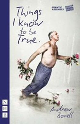 Things I Know to Be True Cover Image