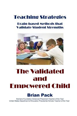 The Validated and Empowered Child (Teaching Strategies #6) Cover Image