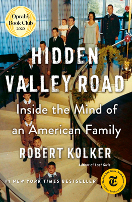 Hidden Valley Road: Inside the Mind of an American Family Cover Image