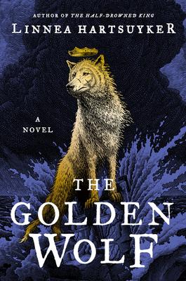 The Golden Wolf: A Novel (The Golden Wolf Saga #3) Cover Image