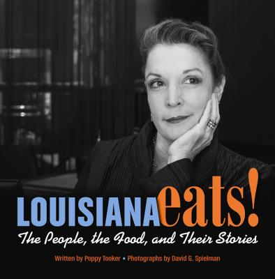 Louisiana Eats!: The People, the Food, and Their Stories Cover Image