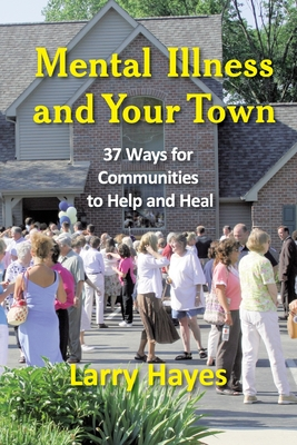 Mental Illness and Your Town Cover