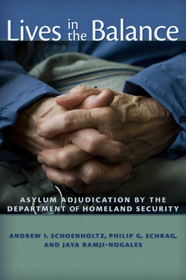 Lives in the Balance: Asylum Adjudication by the Department of Homeland Security Cover Image