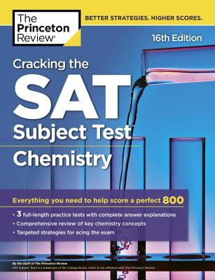 Cracking the SAT Chemistry Subject Test, 16th Edition cover image