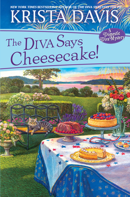 Cover for The Diva Says Cheesecake! (A Domestic Diva Mystery #15)