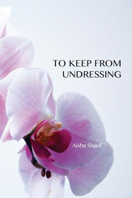 To Keep from Undressing Cover Image