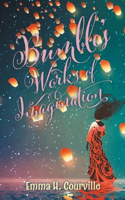 Bumble's Works of Imagination Cover Image