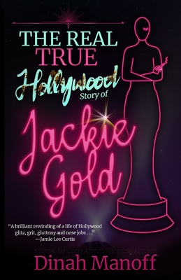The Real True Hollywood Story of Jackie Gold Cover Image