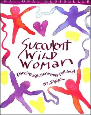 Succulent Wild Woman Cover Image