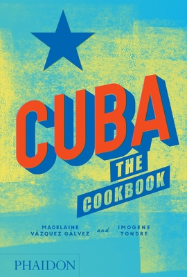 Cuba: The Cookbook Cover Image