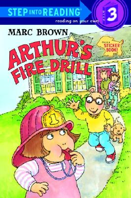 Arthur's Fire Drill [With Two Full Pages of Peel-Off Stickers] Cover