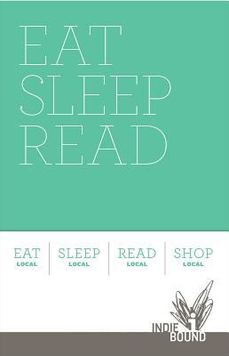 Eat Sleep Read: Indiebound Journal Set Cover Image