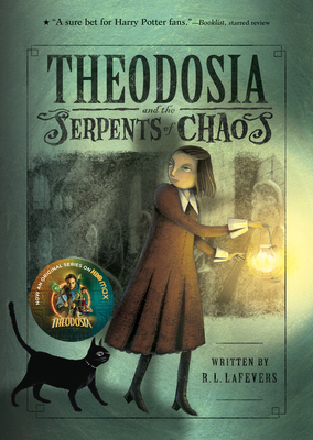 Theodosia and the Serpents of Chaos (The Theodosia Series) Cover Image