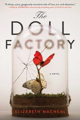 The Doll Factory: A Novel Cover Image