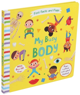 First Facts and Flaps: My Busy Body Cover Image